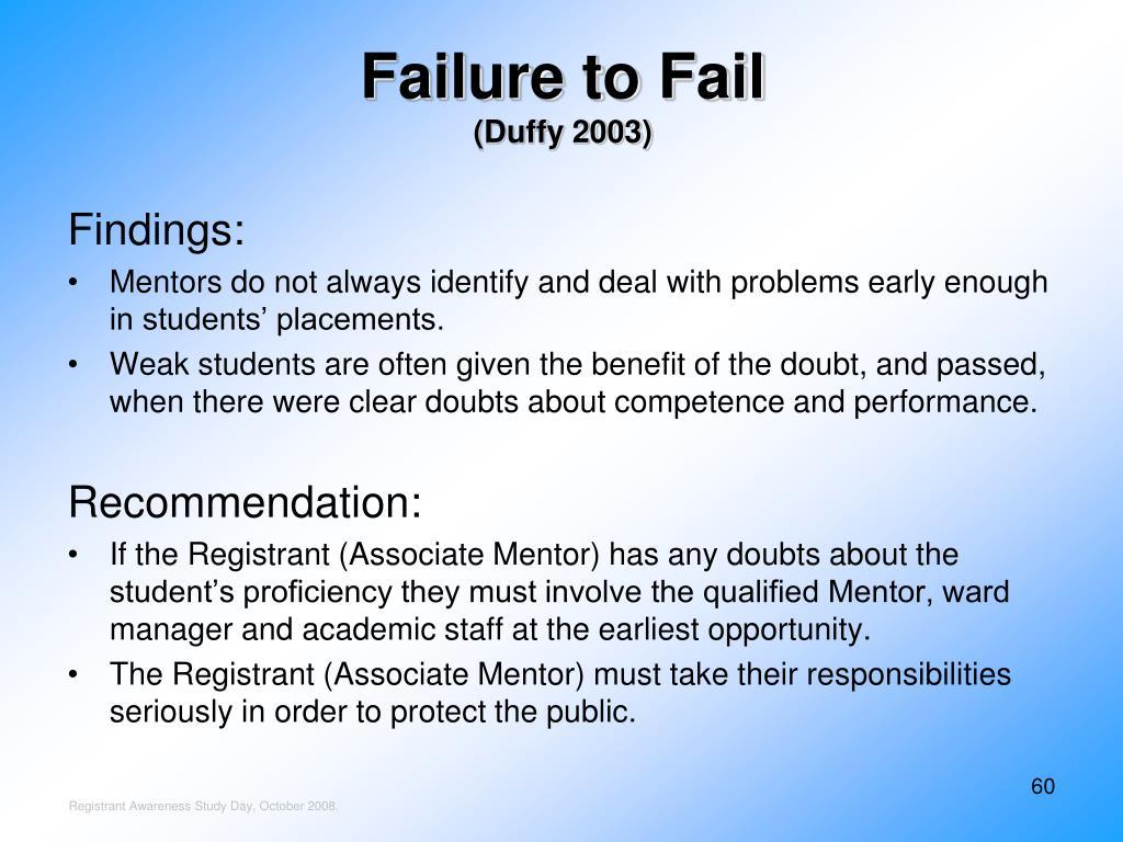 Failure to Fail