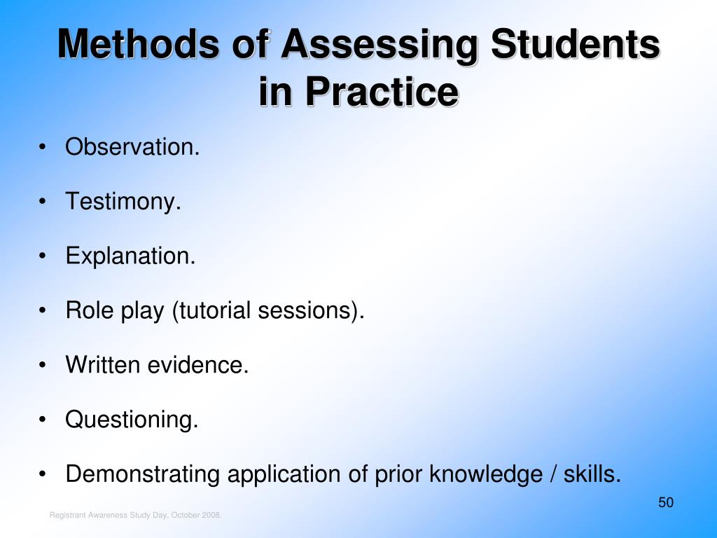 Methods of Assessing Students in Practice
