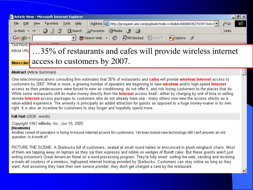 …35% of restaurants and cafes will provide wireless internet access to customers by 2007.
