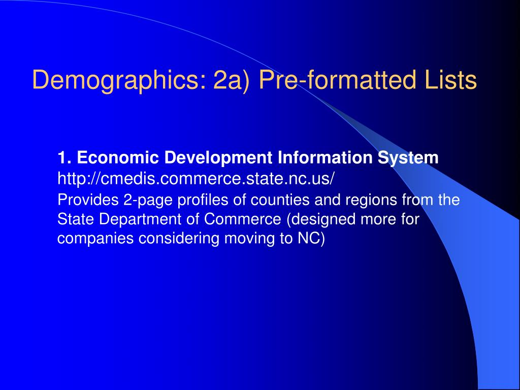 Demographics: 2a) Pre-formatted Lists