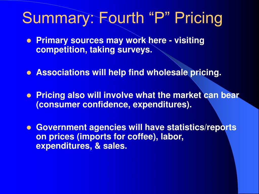 "Summary: Fourth ""P"" Pricing"