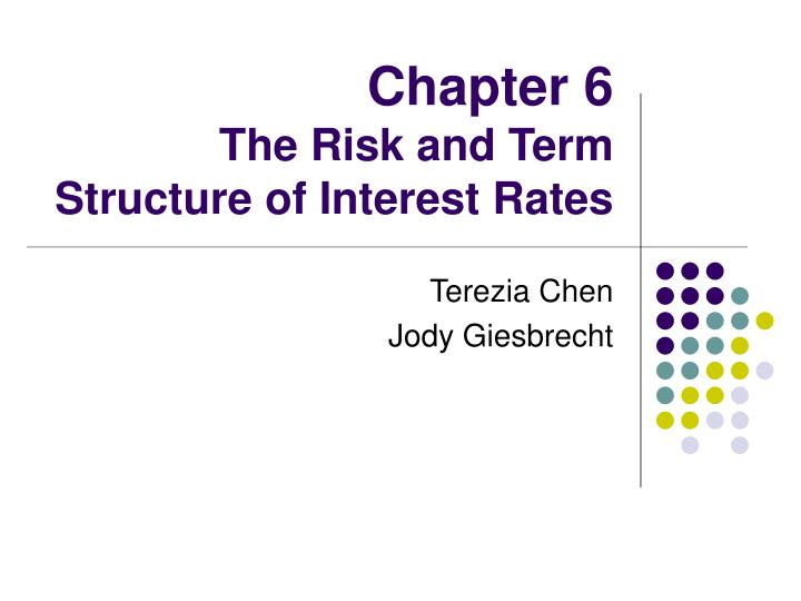 Chapter 6 the risk and term structure of interest rates l.jpg