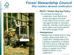 forest stewardship council why retailers demand certification