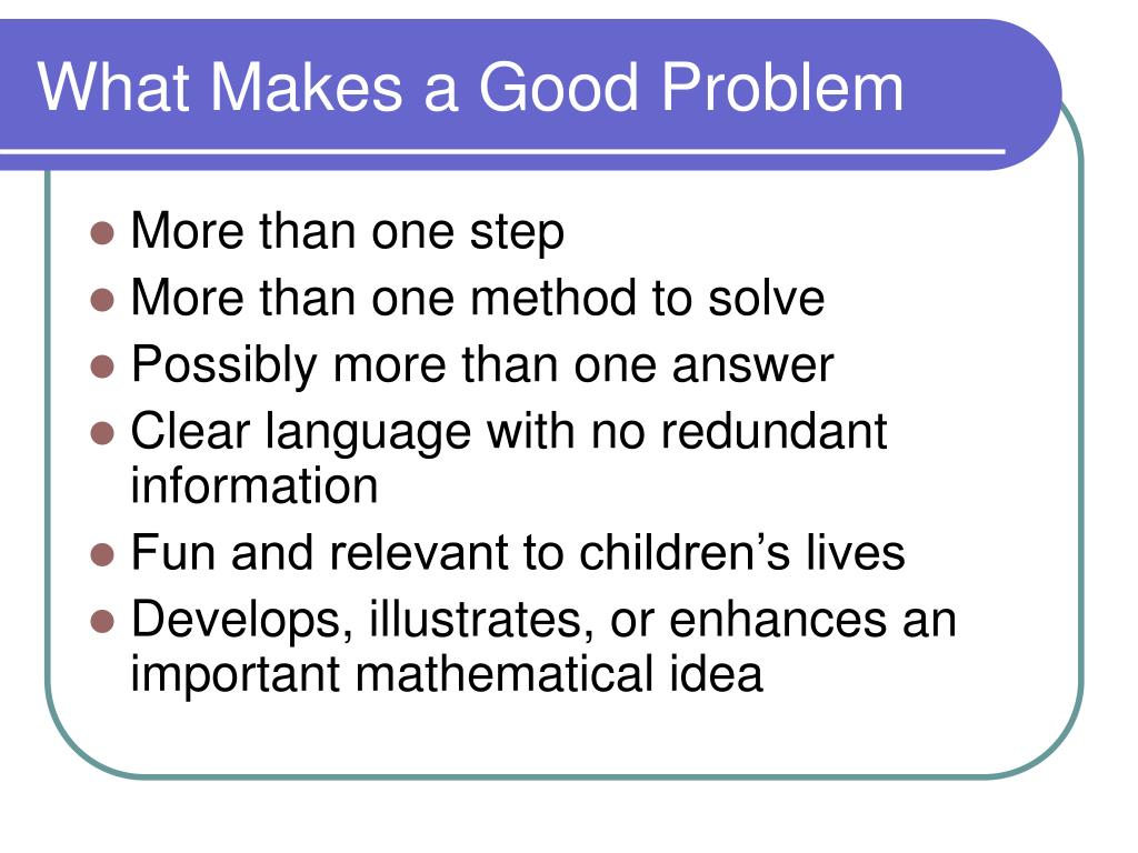 What Makes a Good Problem