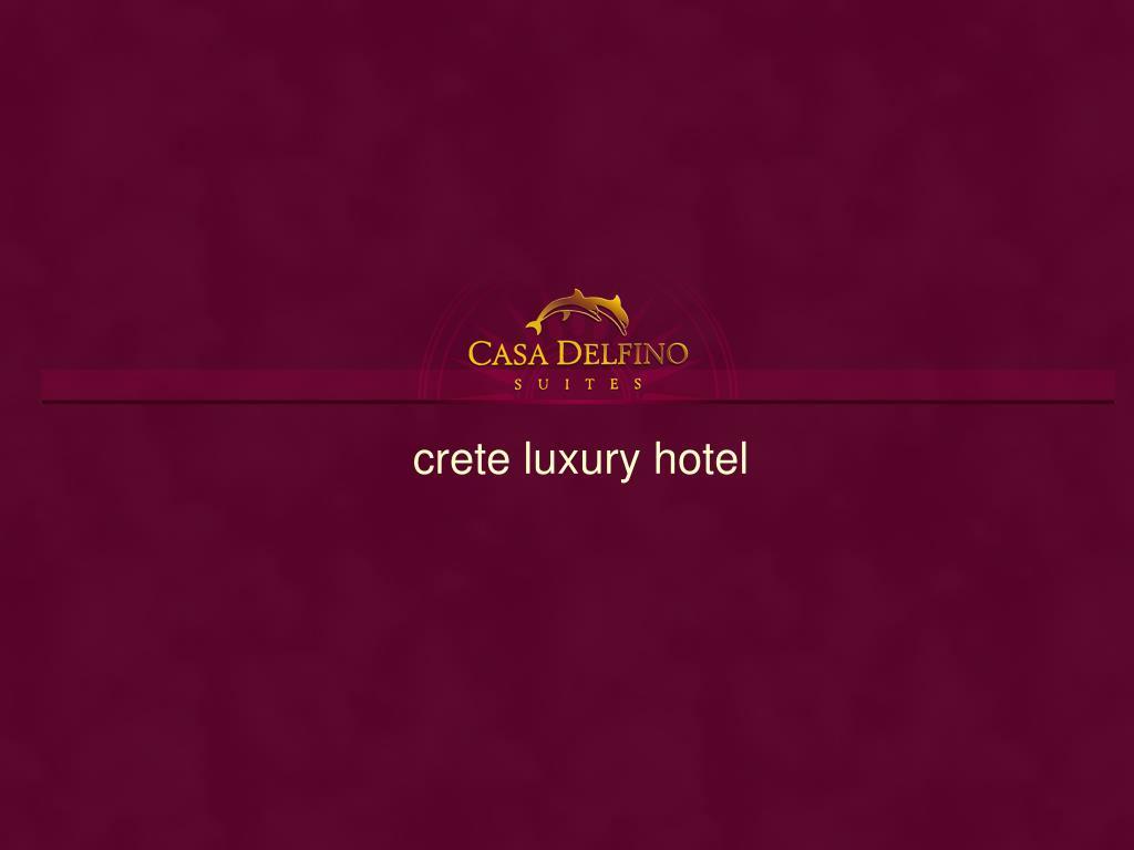 crete luxury hotel