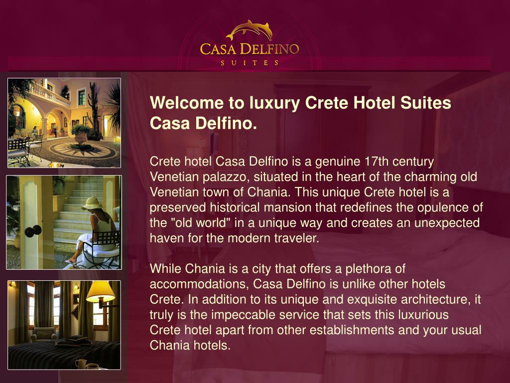 Welcome to luxury Crete Hotel Suites Casa Delfino.