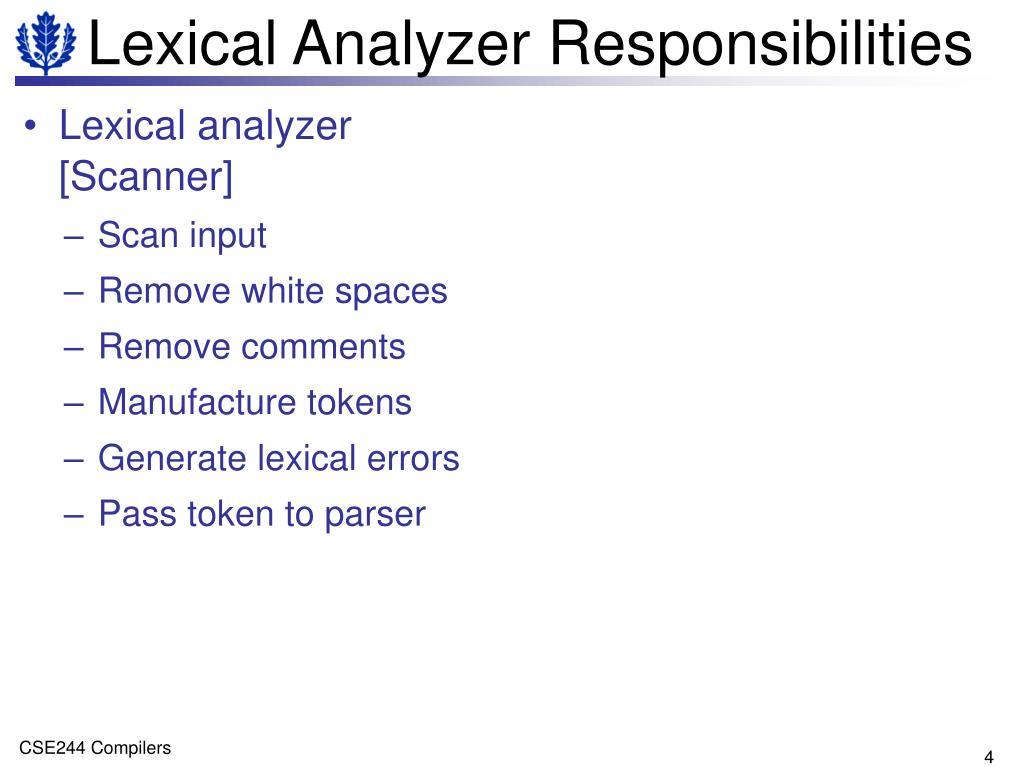 Lexical Analyzer Responsibilities