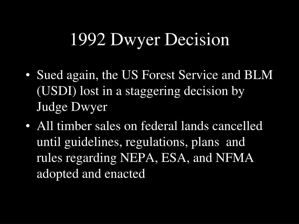 1992 Dwyer Decision