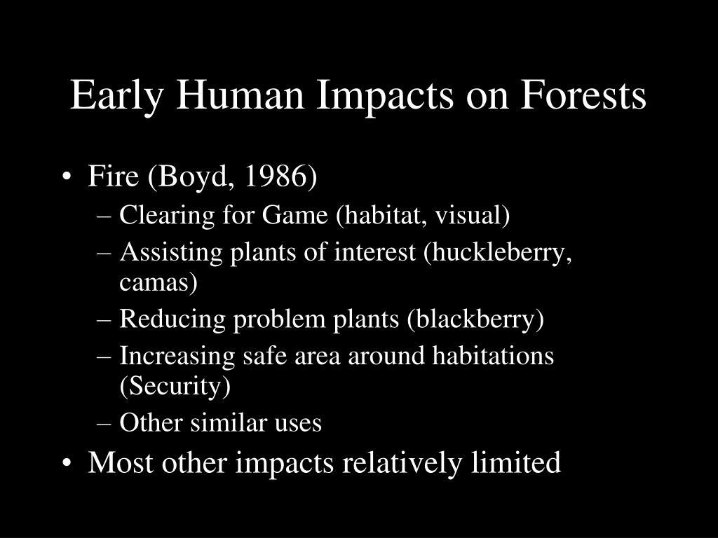 Early Human Impacts on Forests