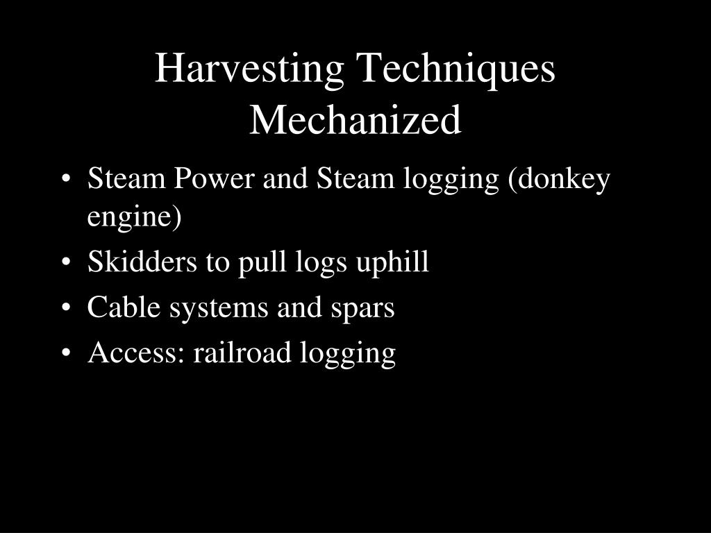 Harvesting Techniques Mechanized