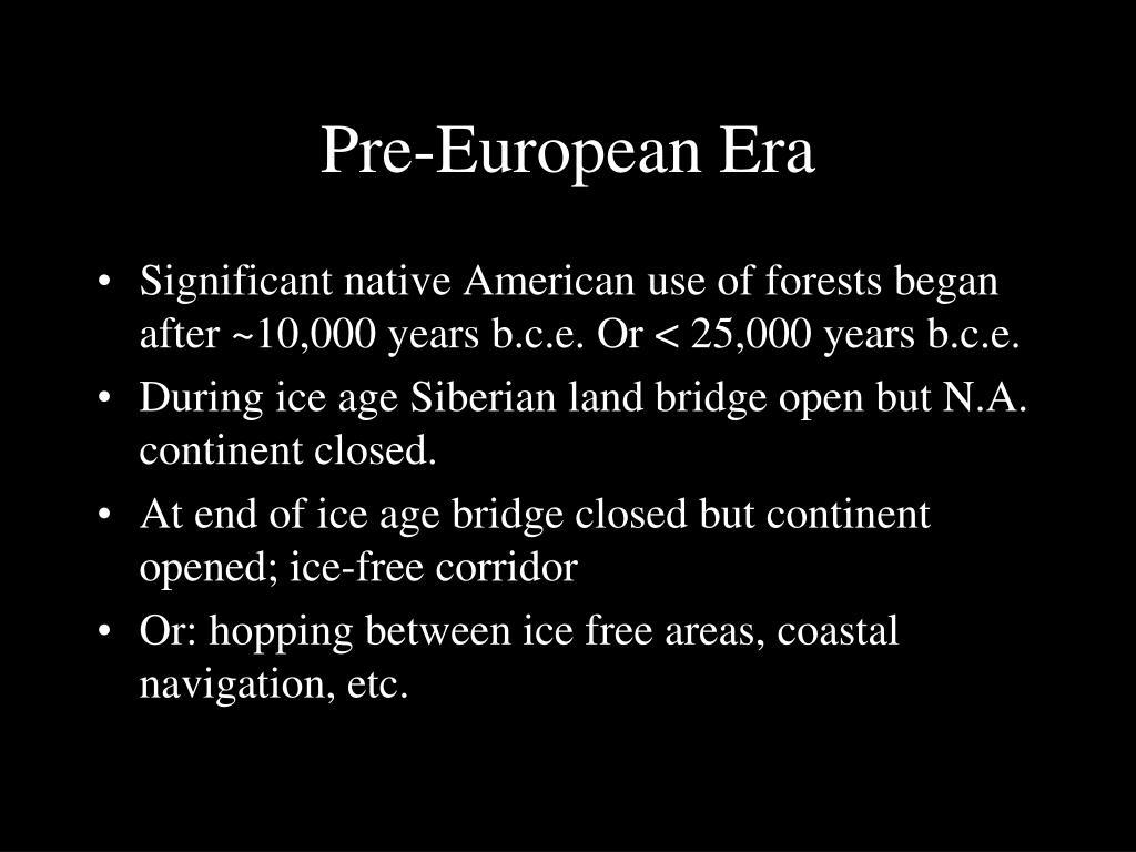 Pre-European Era