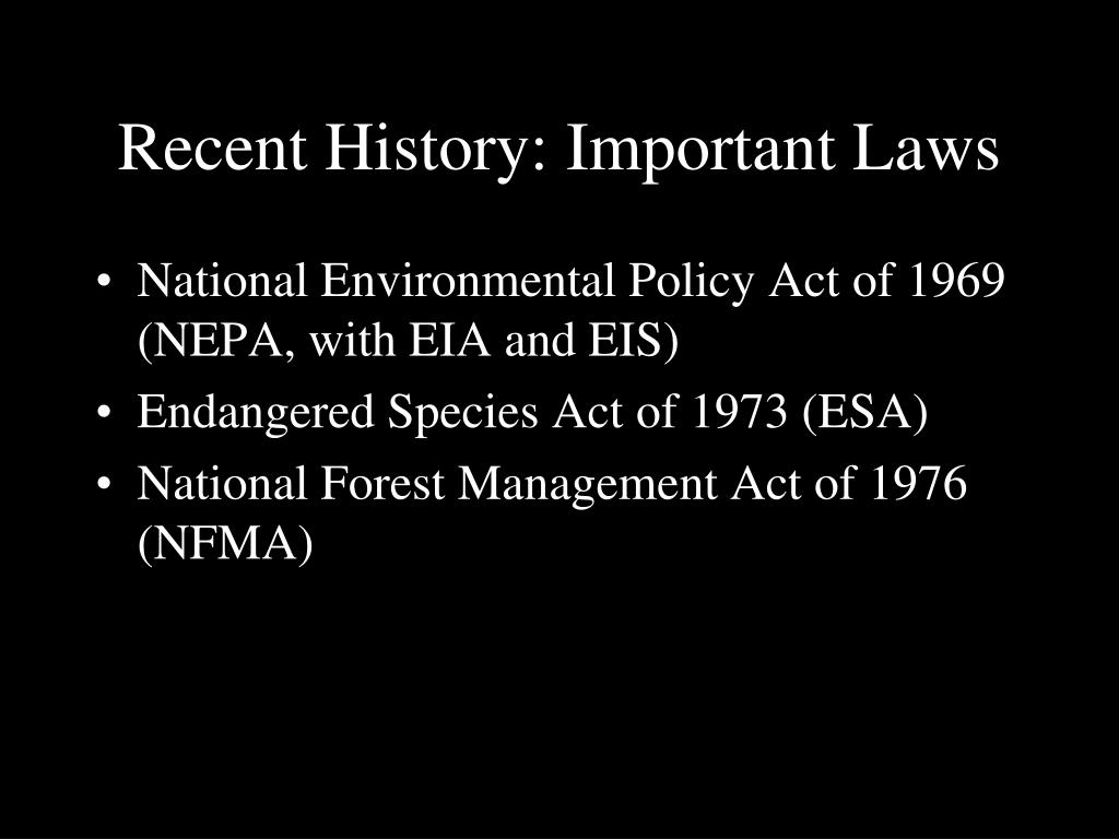 Recent History: Important Laws