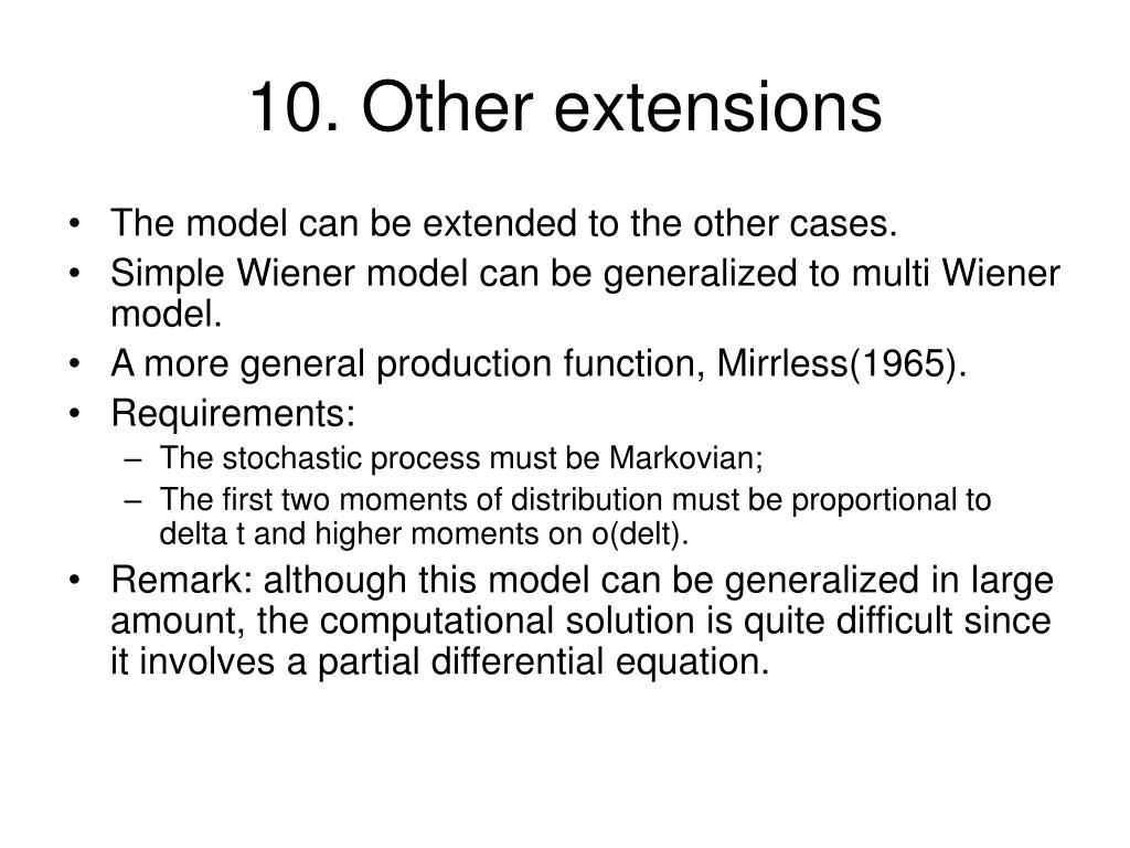 10. Other extensions