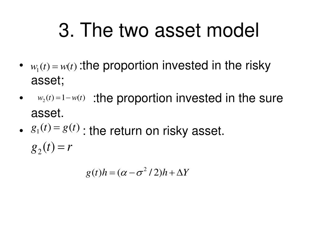3. The two asset model