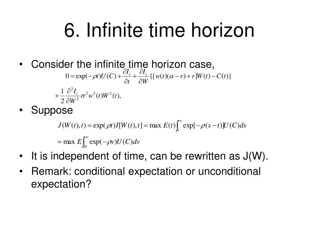 6. Infinite time horizon