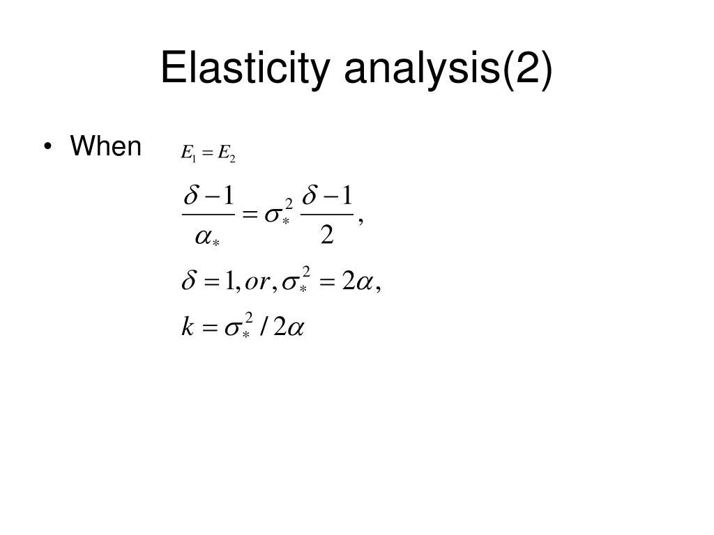 Elasticity analysis(2)