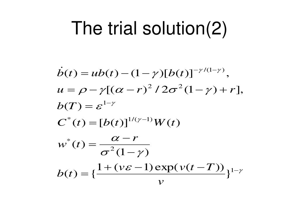 The trial solution(2)