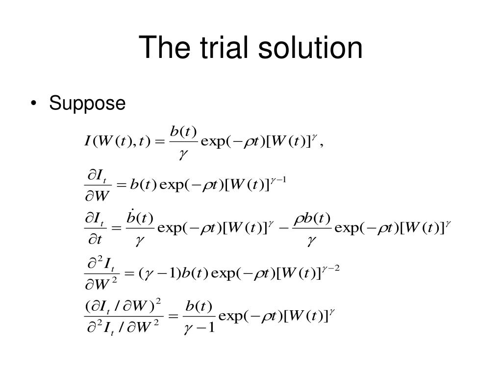 The trial solution