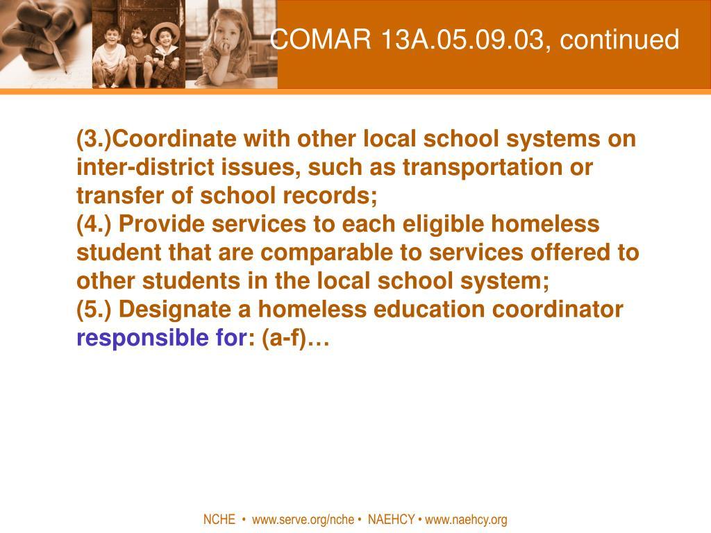 COMAR 13A.05.09.03, continued