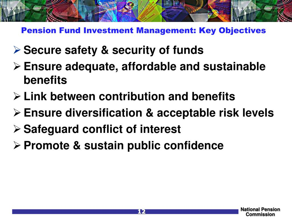 Pension Fund Investment Management: Key Objectives