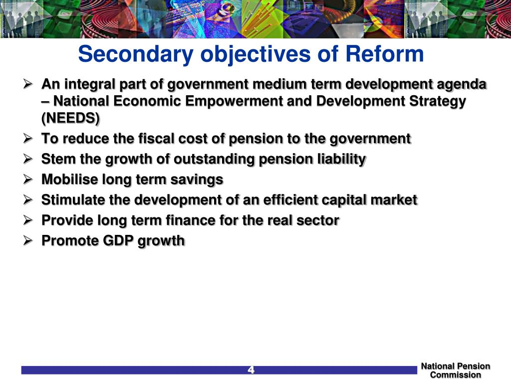 Secondary objectives of Reform
