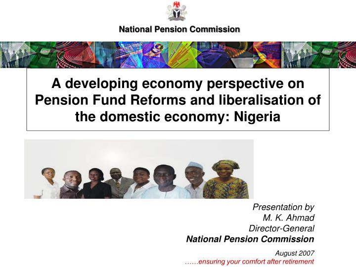 A developing economy perspective on Pension Fund Reforms and liberalisation of the domestic economy:...