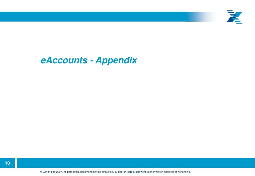 eAccounts - Appendix