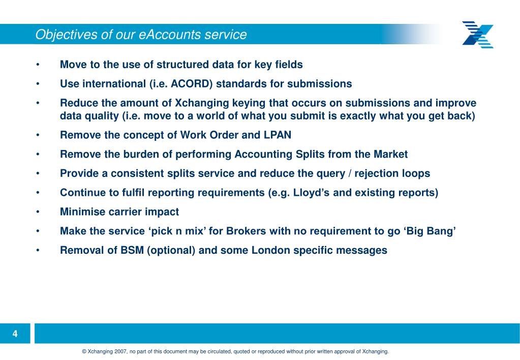 Objectives of our eAccounts service