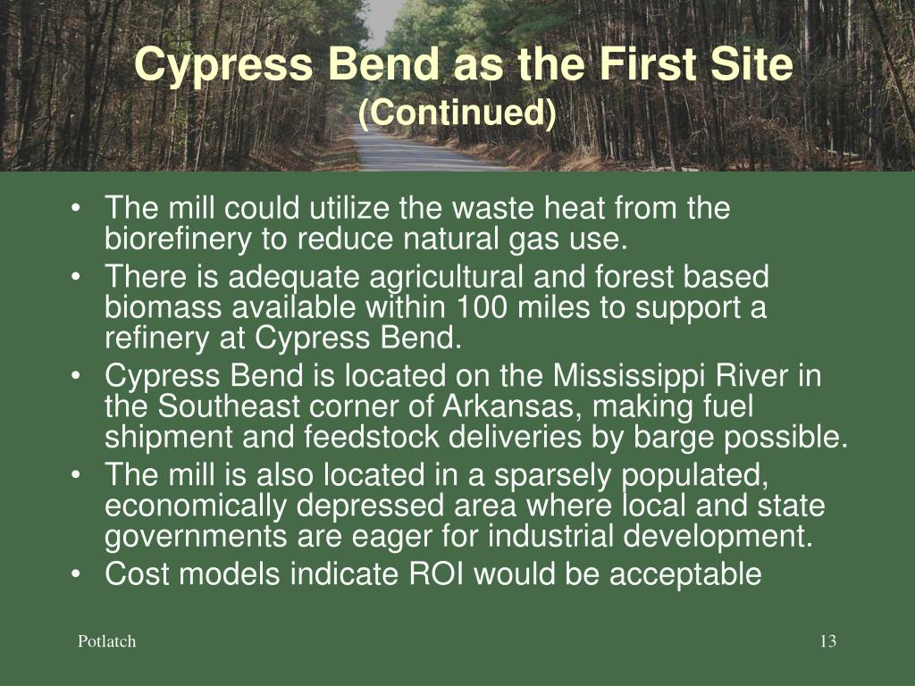 Cypress Bend as the First Site