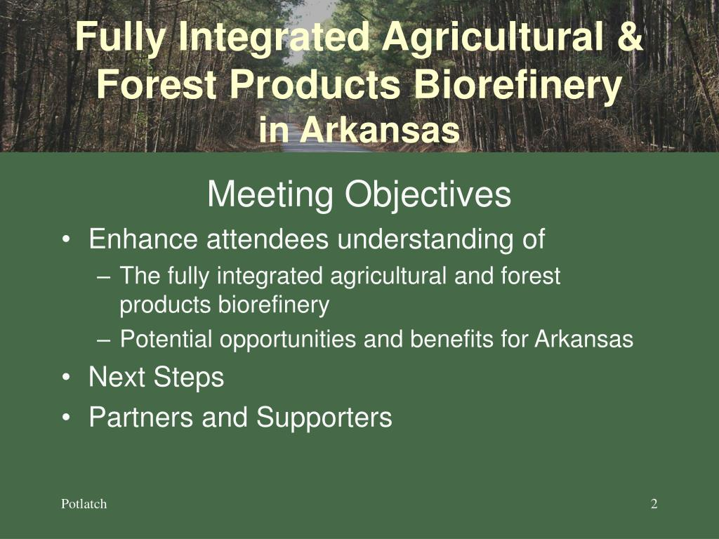 Fully Integrated Agricultural & Forest Products Biorefinery