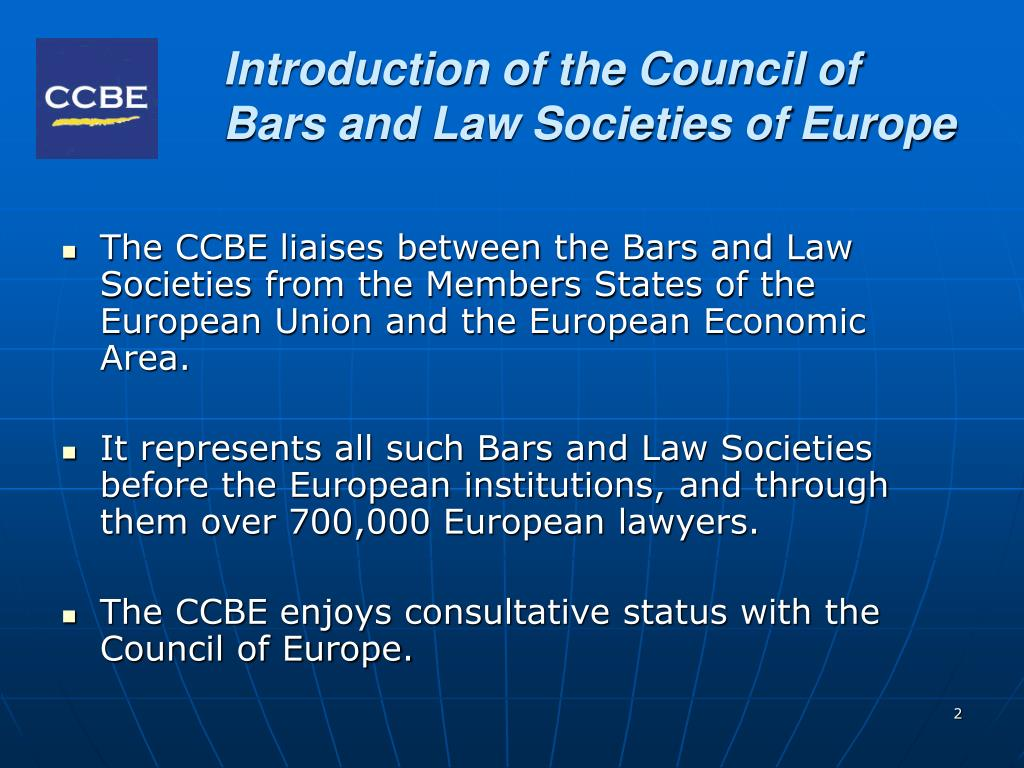Introduction of the Council of Bars and Law Societies of Europe