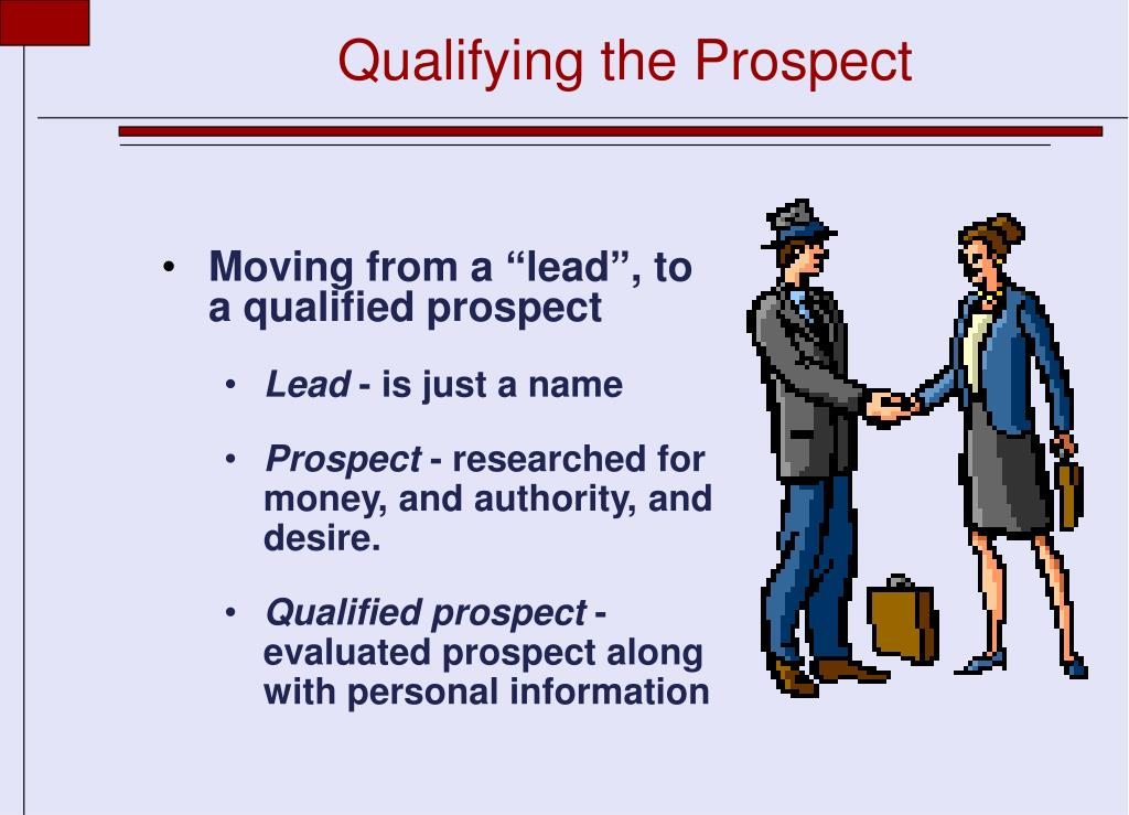Qualifying the Prospect