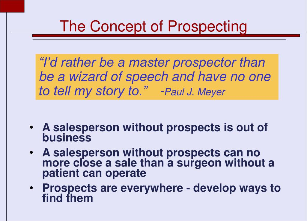 The Concept of Prospecting