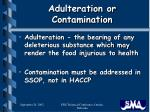 adulteration or contamination