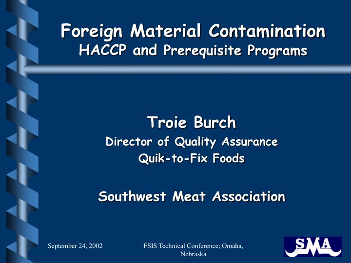 Foreign material contamination haccp and prerequisite programs l.jpg