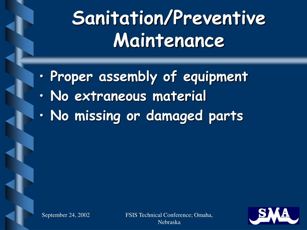 Sanitation/Preventive Maintenance