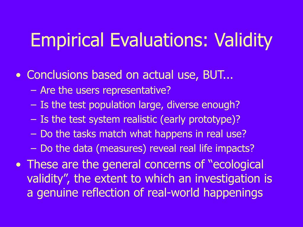 Empirical Evaluations: Validity