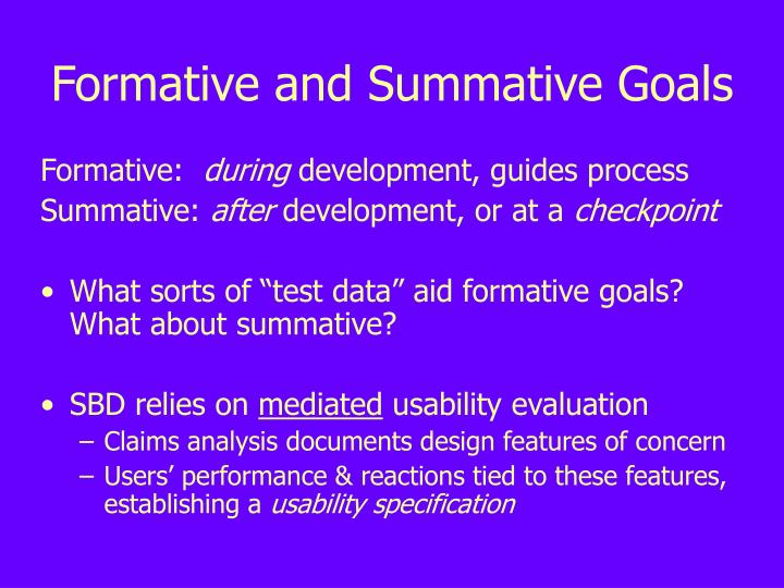 Formative and summative goals