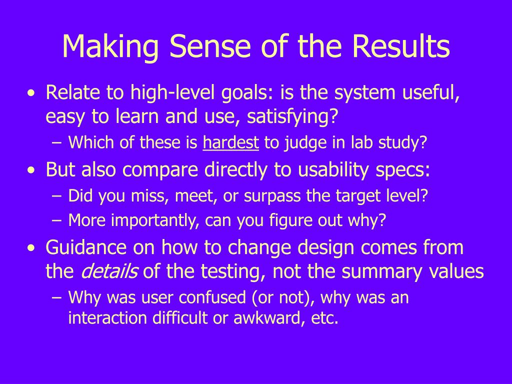 Making Sense of the Results