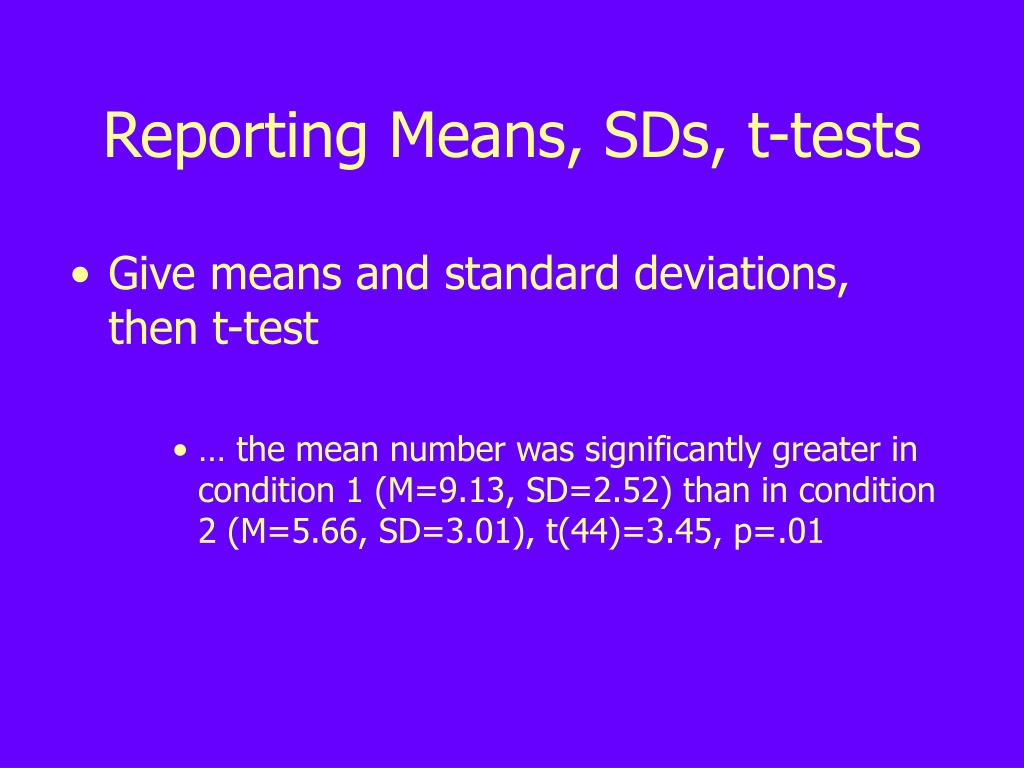 Reporting Means, SDs, t-tests