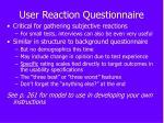 user reaction questionnaire