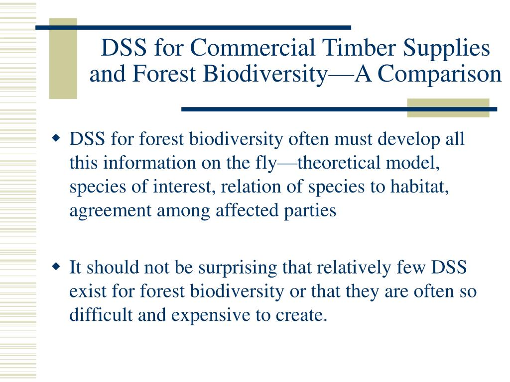 DSS for Commercial Timber Supplies and Forest Biodiversity—A Comparison