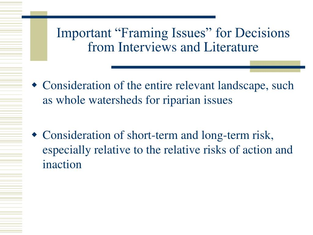 "Important ""Framing Issues"" for Decisions"