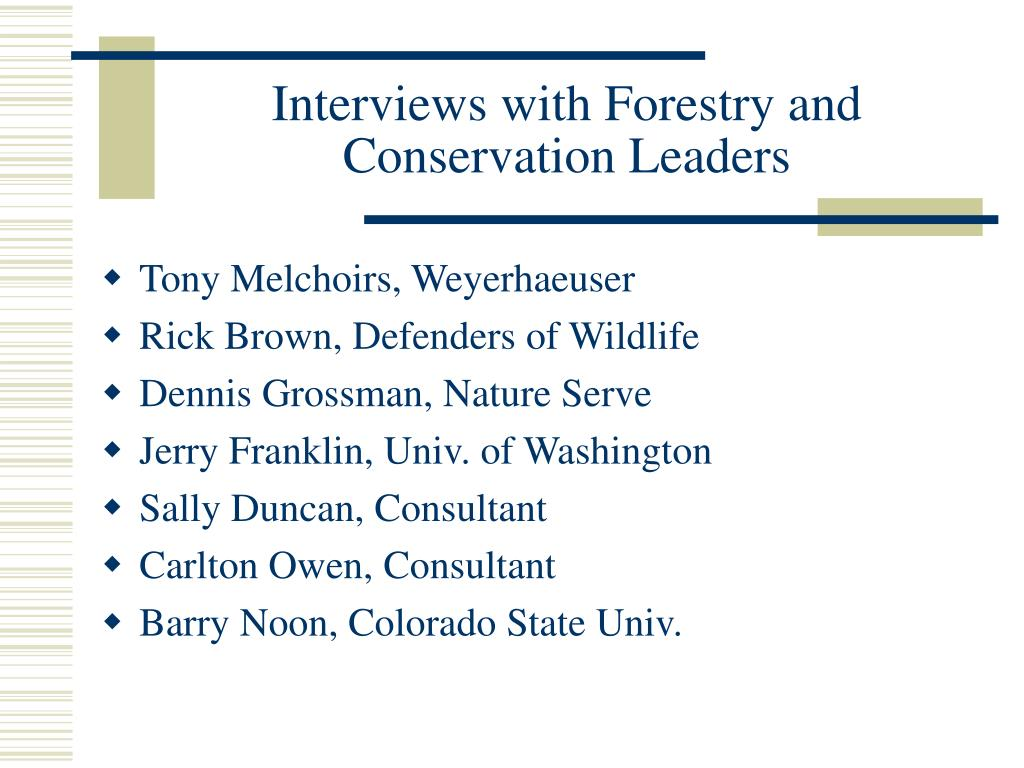 Interviews with Forestry and Conservation Leaders