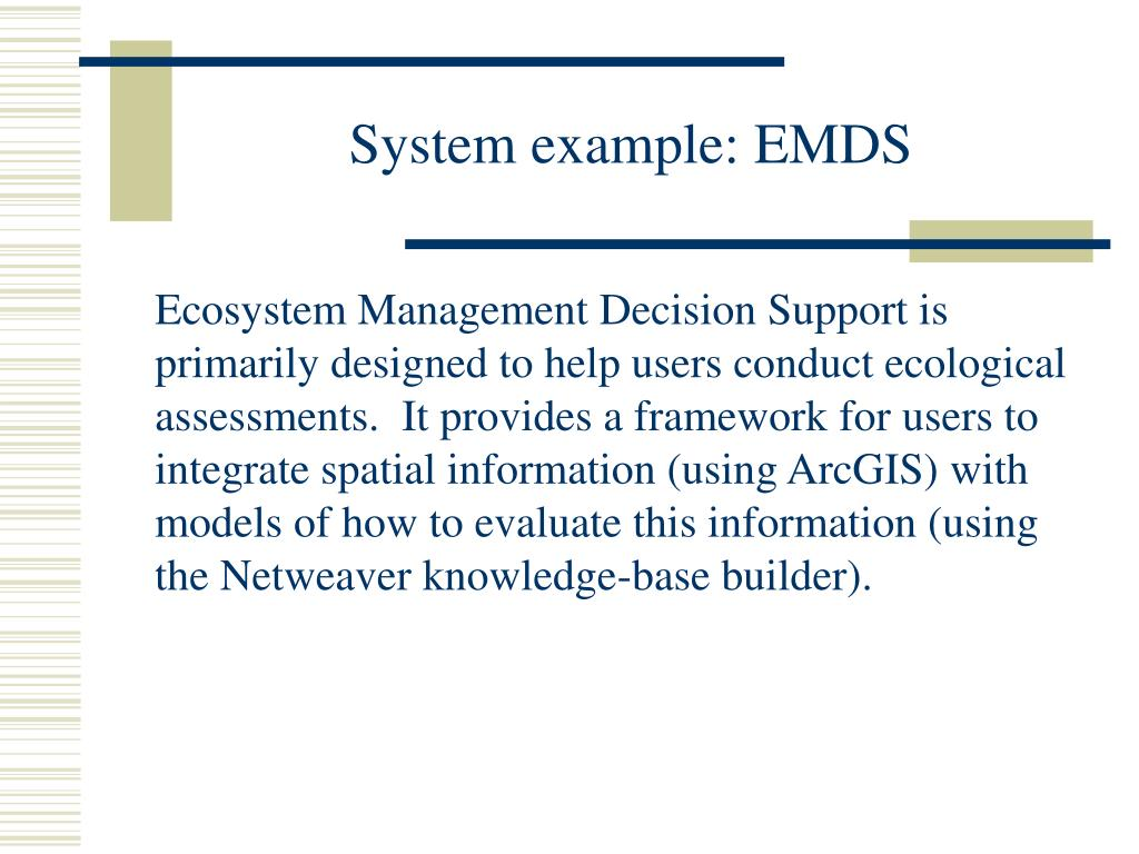 System example: EMDS