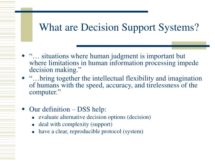 What are decision support systems