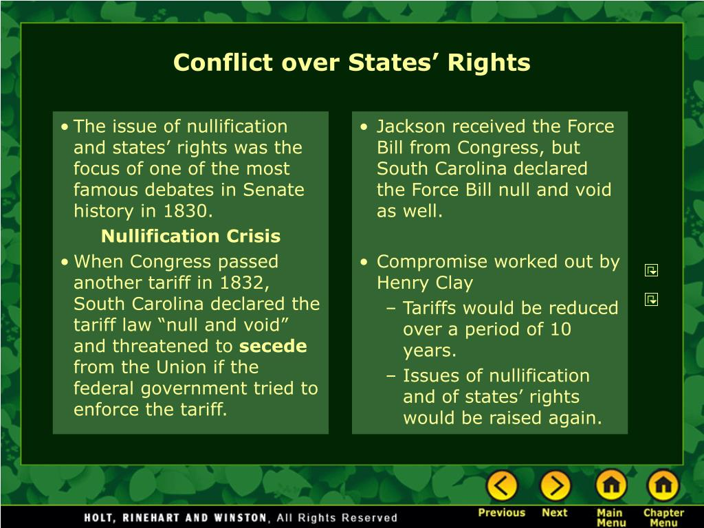 The issue of nullification and states' rights was the focus of one of the most famous debates in Senate history in 1830.