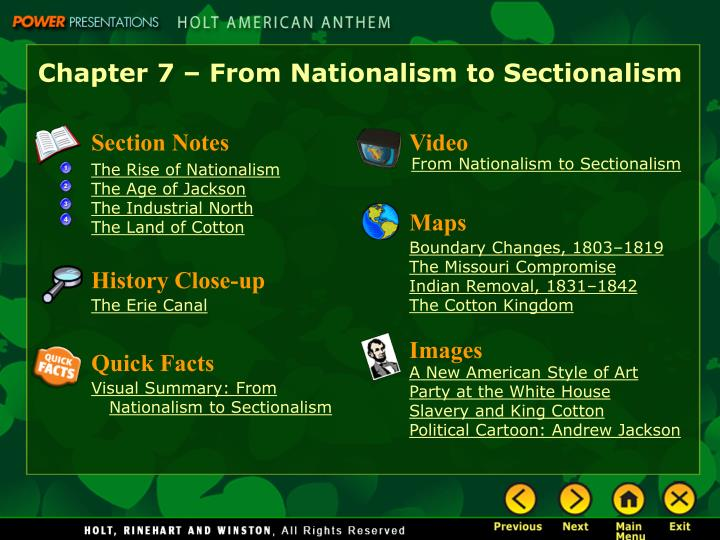 Chapter 7 – From Nationalism to Sectionalism