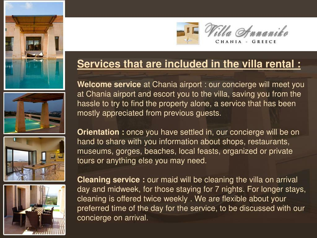 Services that are included in the villa rental :