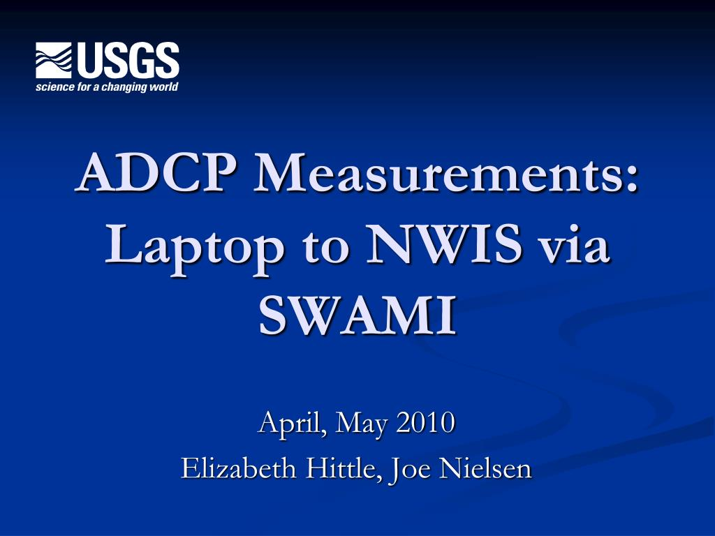 ADCP Measurements: Laptop to NWIS via SWAMI